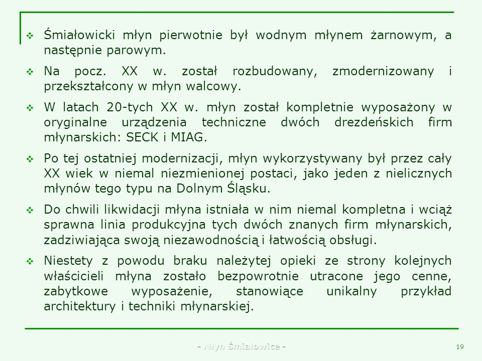 - Młyn Śmiałowice - 17 9. Wjazd do młyna