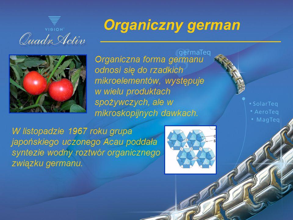 Organiczny german Organiczna forma germanu odnosi się do rzadkich mikroelementów, występuje w wielu produktach spożywczych, ale w mikroskopijnych dawk