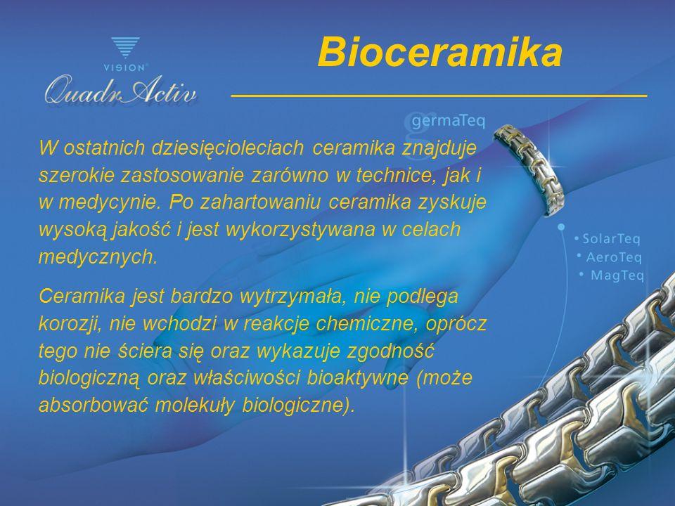 Bioceramika W ostatnich dziesięcioleciach ceramika znajduje szerokie zastosowanie zarówno w technice, jak i w medycynie. Po zahartowaniu ceramika zysk