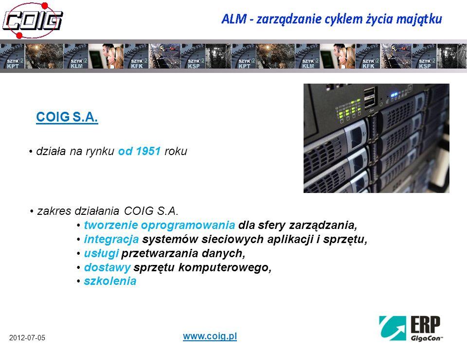 2012-07-05 www.coig.pl COIG S.A. działa na rynku od 1951 roku zakres działania COIG S.A. tworzenie oprogramowania dla sfery zarządzania, integracja sy