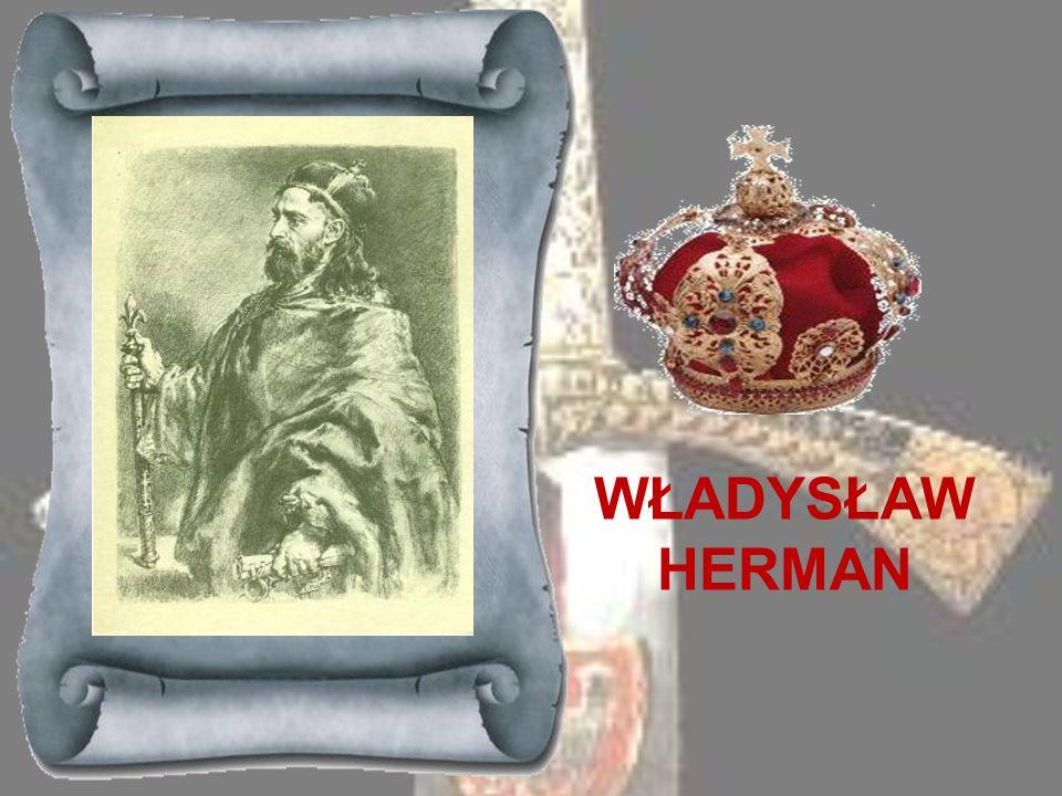 BOLESŁAW ŚMIAŁY 1058-1078Syn Kazimierza Odnowiciela. Po objęciu władzy po śmierci ojca dążył do zapewnienia Polsce całkowitej niezależności i podnosił