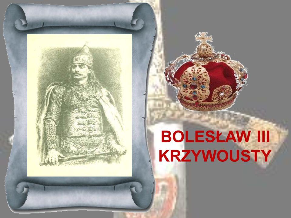 WŁADYSŁAW HERMAN 1079-1102Młodszy syn Kazimierza Odnowiciela, objął władzę w Polsce po wygnaniu brata, Bolesława Śmiałego. Wyniesienie swoje zawdzięcz