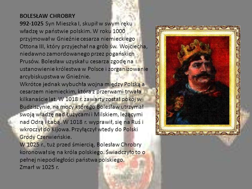 LESZEK BIAŁY 1194-1227Syn Kazimierza Sprawiedliwego, utrzymał się na tronie krakowskim po śmierci ojca dzięki poparciu jakiego udzielił mu biskup i wysoki kler krakowski.