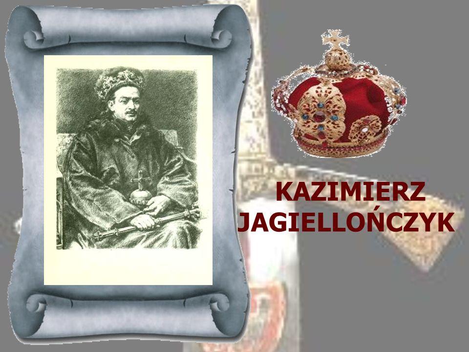 WŁADYSŁAW WARNEŃCZYK 1434-1444Starszy syn Władysława Jagiełły, po śmierci ojca koronował się na króla polskiego mając lat 10, toteż opiekę nad nim spr