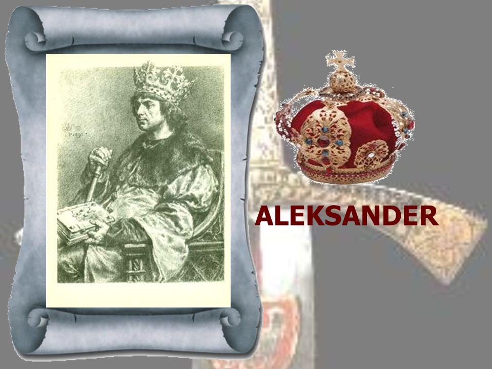 JAN OLBRACHT 1492-1501 Drugi z kolei syn Kazimierza Jagiellończyka, wstąpił na tron polski po śmierci ojca, podczas gdy jego młodszy brat Aleksander w