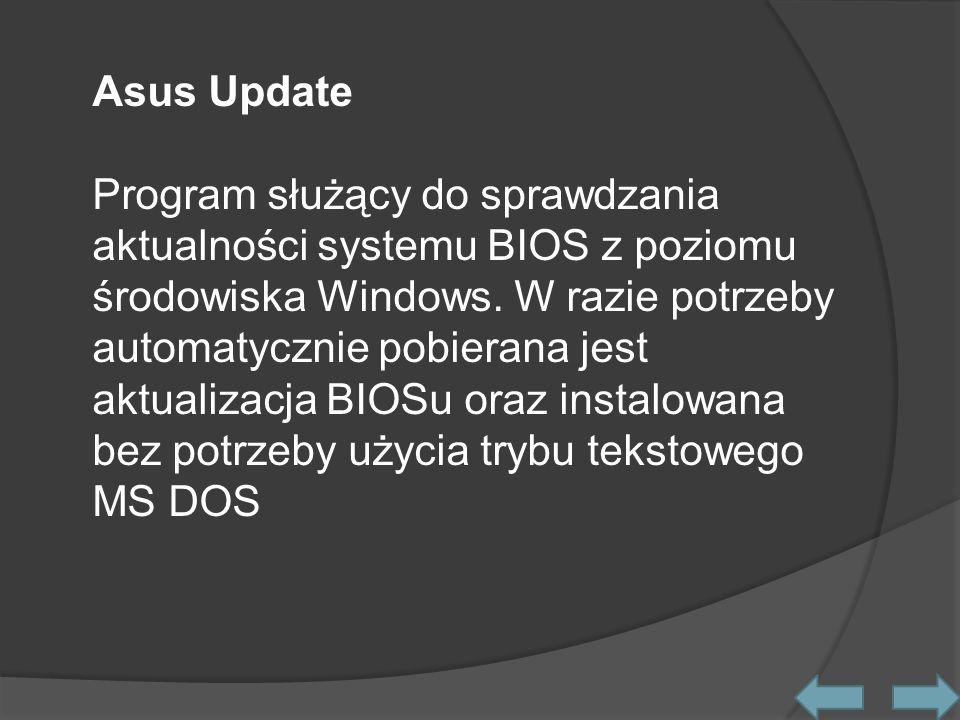 Asus Update Program służący do sprawdzania aktualności systemu BIOS z poziomu środowiska Windows.
