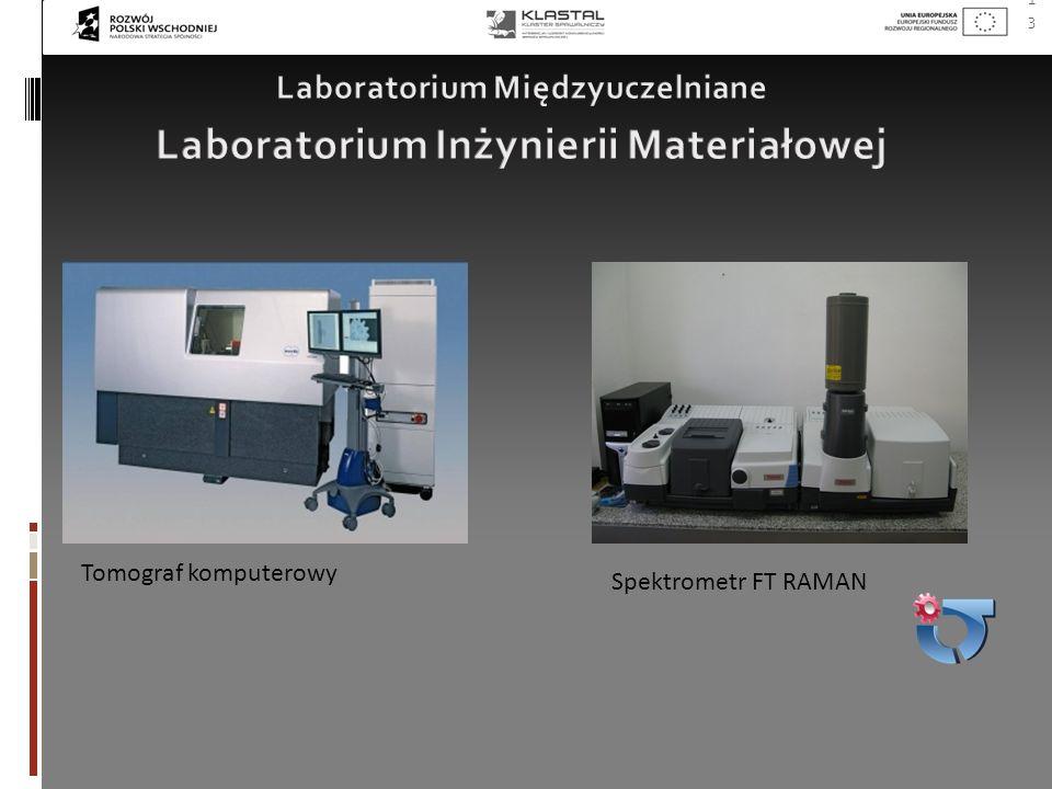 13 Tomograf komputerowy Spektrometr FT RAMAN