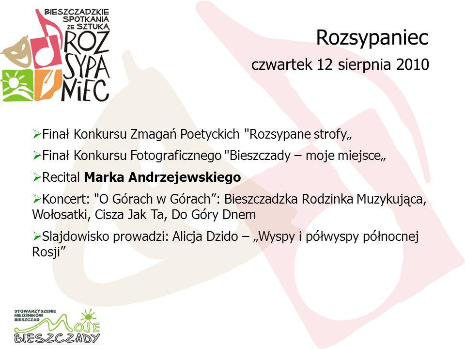 Rozsypaniec czwartek 12 sierpnia 2010 Finał Konkursu Zmagań Poetyckich