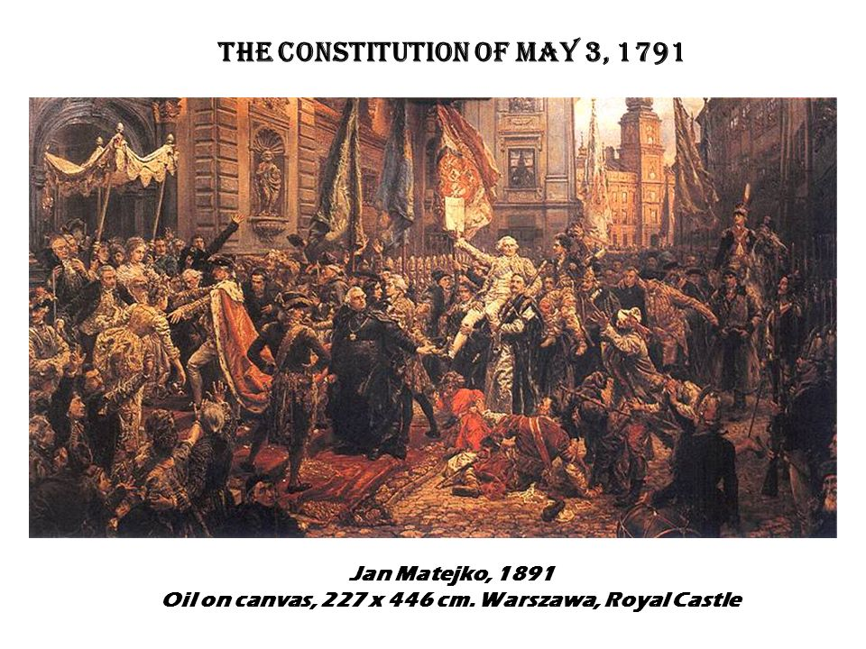 Polands Constitution of May 3, 1791 was the second in the world The American Constitution of September 17, 1787 was the oldest THE FIRST CONSTITUTIONS IN WORLDS HISTORY The French Constitution of September 3, 1791 was the third...