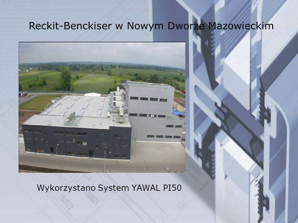 Reckit-Benckiser w Nowym Dworze Mazowieckim Wykorzystano System YAWAL PI50