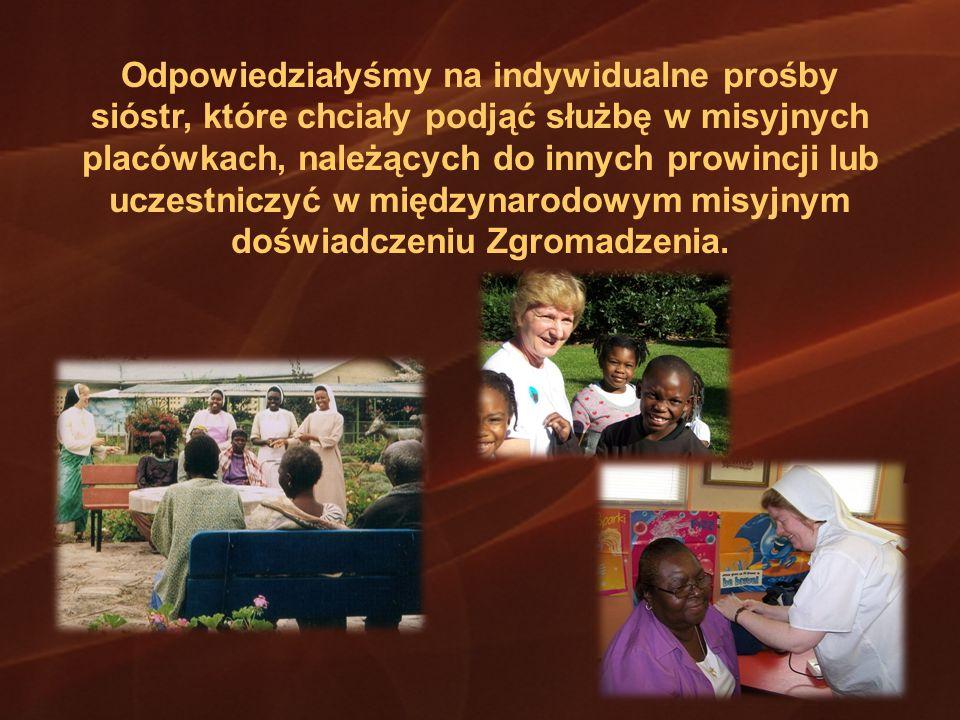 Odpowiedziałyśmy na indywidualne prośby sióstr, które chciały podjąć służbę w misyjnych placówkach, należących do innych prowincji lub uczestniczyć w