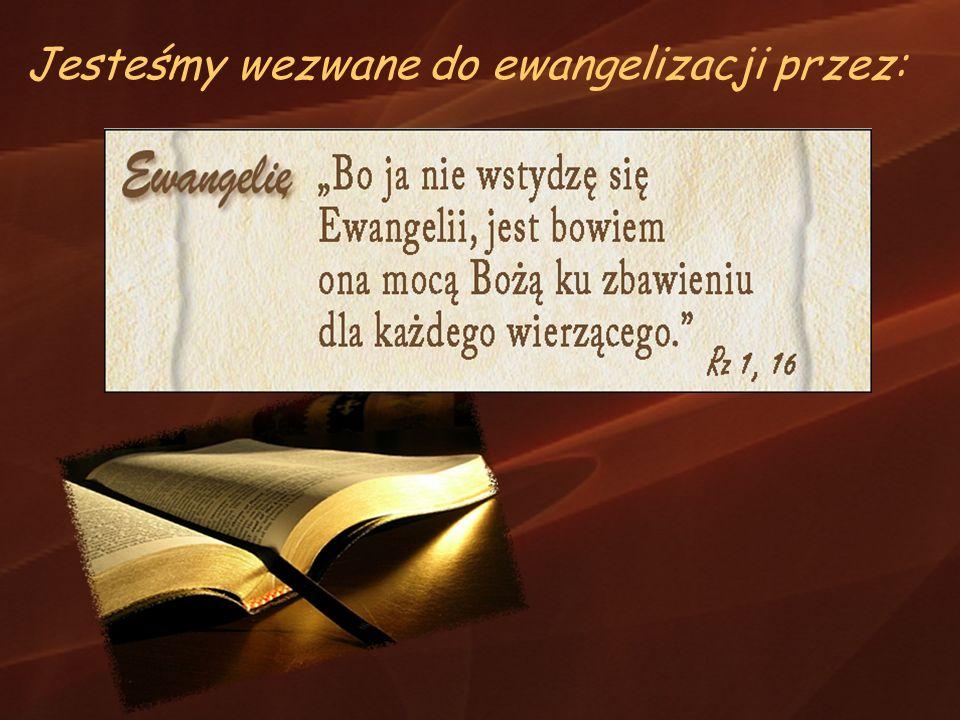 PRZENIKAĆ ŚWIAT DUCHEM EWANGELII MODLITEWNY : wspieramy ewangelizację, przez modlitwę i troskę o ich [ludzi] dobro, pomagamy w osiąganiu zjednoczenia wszystkich ludzi w Chrystusie.