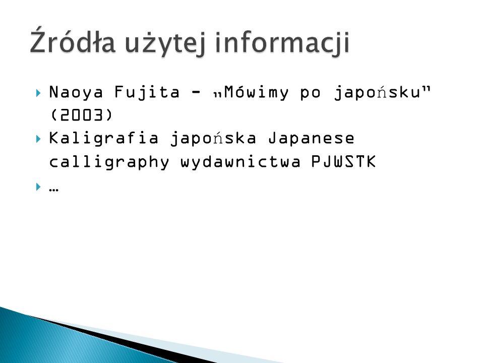 Naoya Fujita - Mówimy po japońsku (2003) Kaligrafia japońska Japanese calligraphy wydawnictwa PJWSTK …