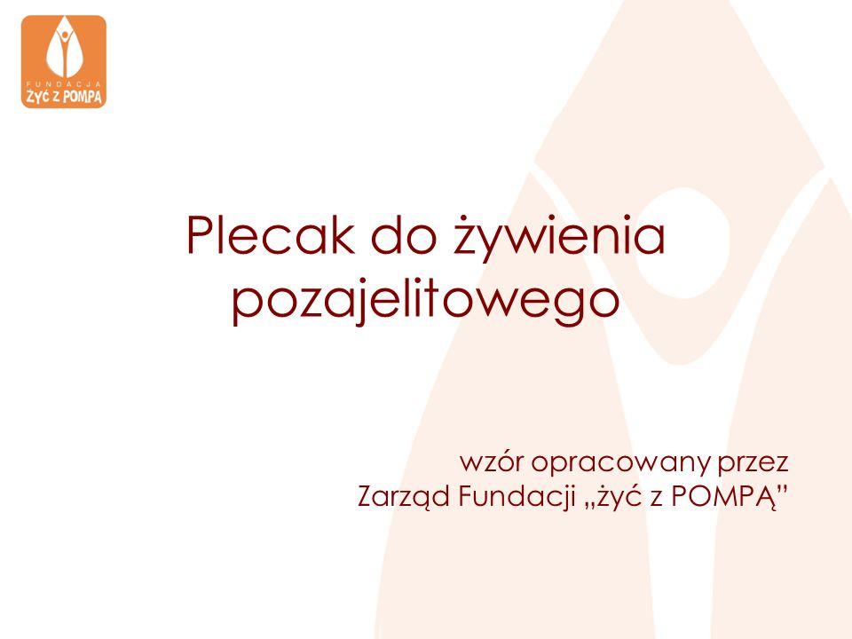 Plecak do żywienia pozajelitowego wzór opracowany przez Zarząd Fundacji żyć z POMPĄ