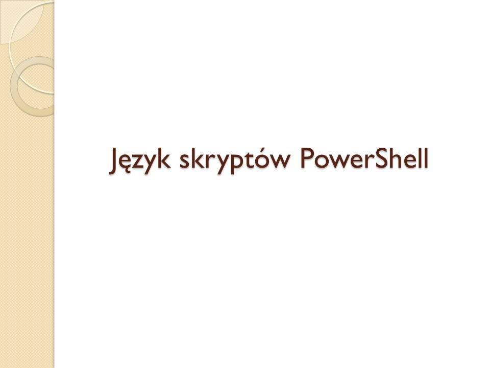 Język skryptów PowerShell