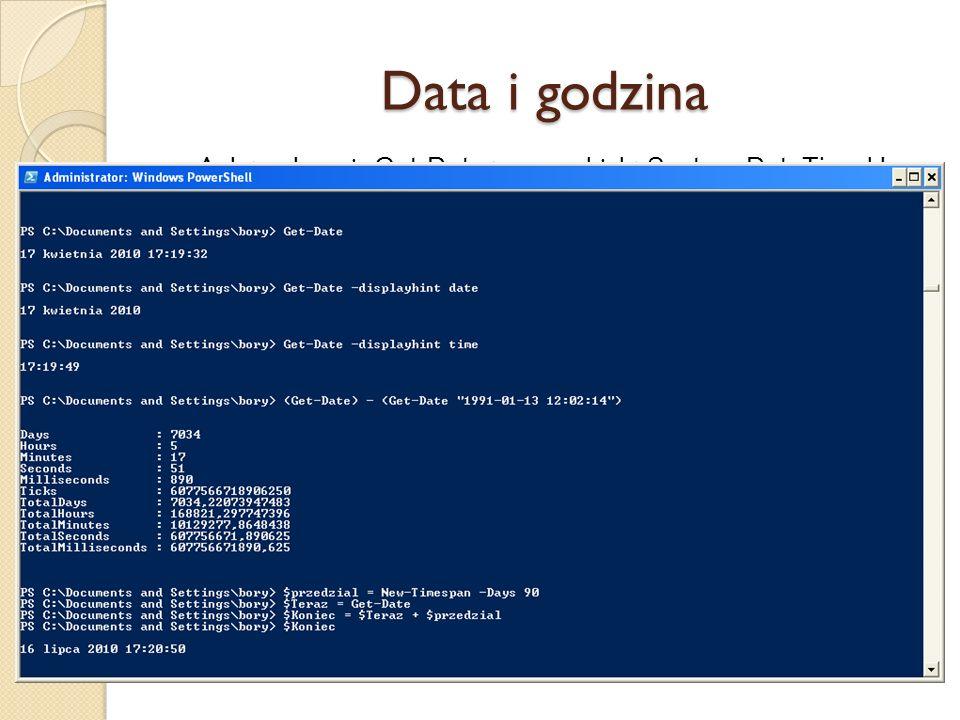 Data i godzina Aplet polecenia Get-Date tworzy obiekt System.DateTime klasy.NET, który zawiera bieżącą datę i godzinę. Redukcja danych wyjściowych prz