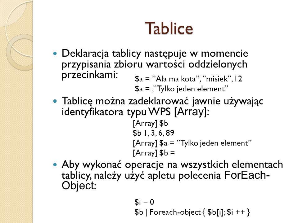Tablice Deklaracja tablicy następuje w momencie przypisania zbioru wartości oddzielonych przecinkami: Tablicę można zadeklarować jawnie używając ident