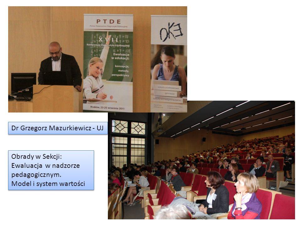 Obrady w Sekcji: Ewaluacja w nadzorze pedagogicznym. Model i system wartości Obrady w Sekcji: Ewaluacja w nadzorze pedagogicznym. Model i system warto