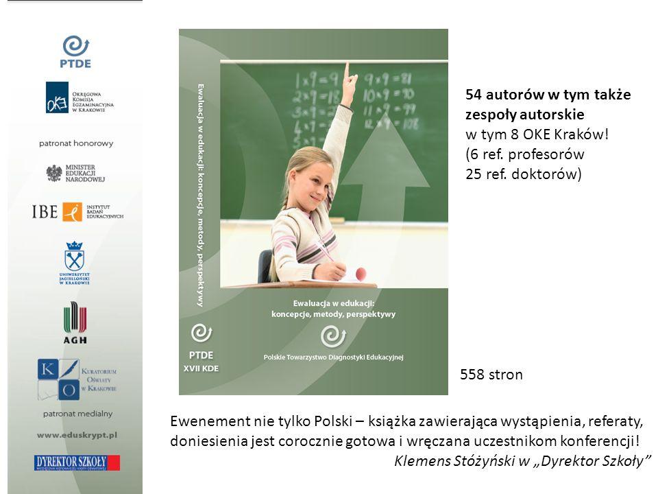 Ewenement nie tylko Polski – książka zawierająca wystąpienia, referaty, doniesienia jest corocznie gotowa i wręczana uczestnikom konferencji! Klemens