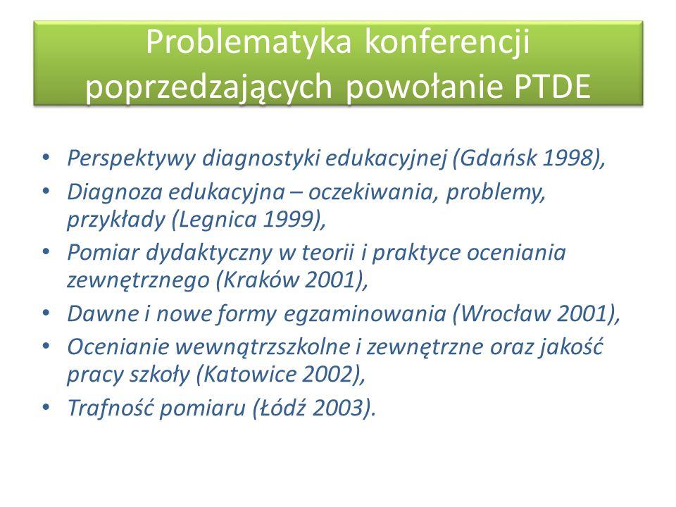 Problematyka konferencji poprzedzających powołanie PTDE Perspektywy diagnostyki edukacyjnej (Gdańsk 1998), Diagnoza edukacyjna – oczekiwania, problemy