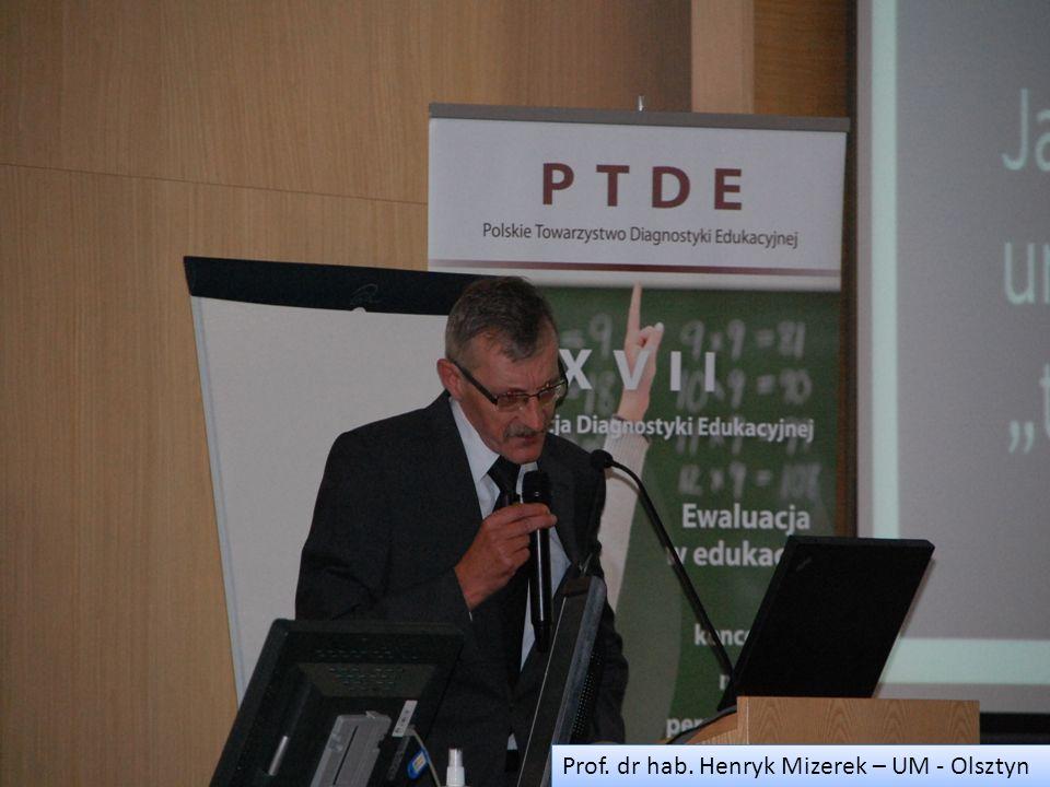 Prof. dr hab. Henryk Mizerek – UM - Olsztyn