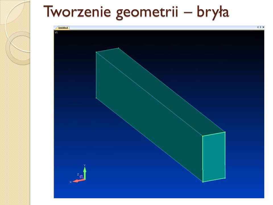 Tworzenie geometrii – bryła