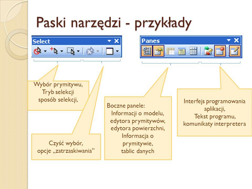 Paski narzędzi - przykłady Wybór prymitywu, Tryb selekcji sposób selekcji, Czyść wybór, opcje zatrzaskiwania Boczne panele: Informacji o modelu, edyto