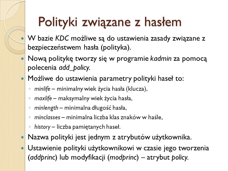 Polityki związane z hasłem W bazie KDC możliwe są do ustawienia zasady związane z bezpieczeństwem hasła (polityka). Nową politykę tworzy się w program