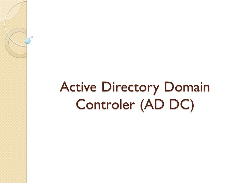 Active Directory Domain Controler (AD DC)