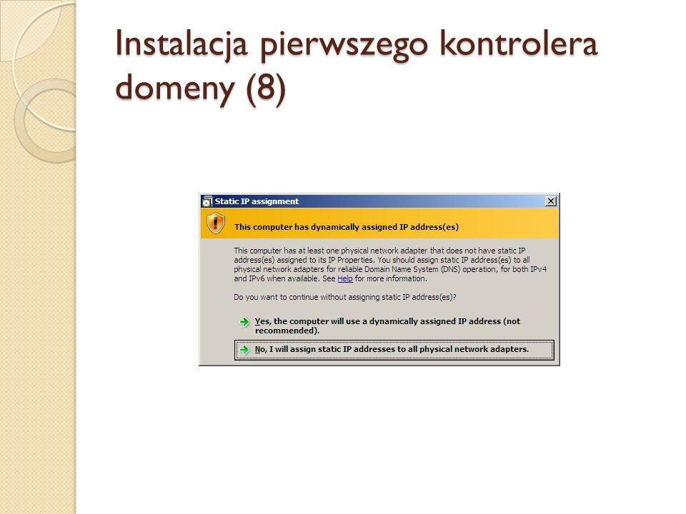 Instalacja pierwszego kontrolera domeny (8)