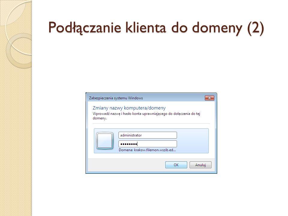 Podłączanie klienta do domeny (2)