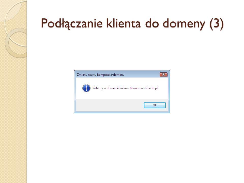 Podłączanie klienta do domeny (3)