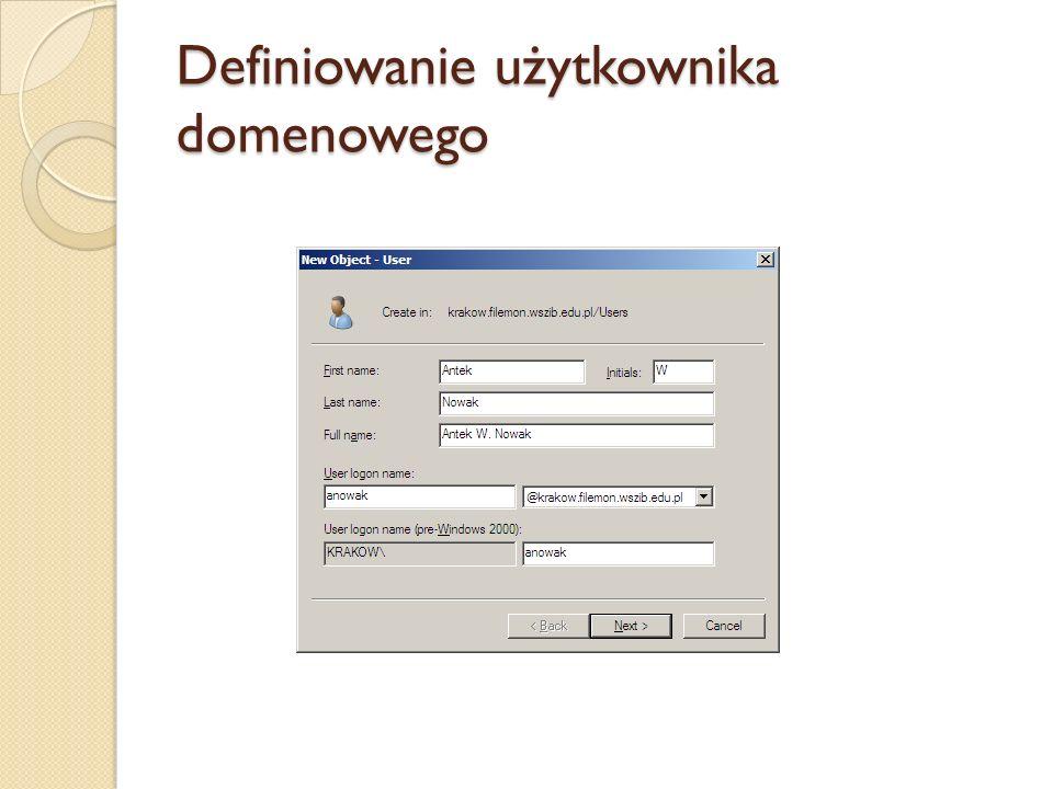 Definiowanie użytkownika domenowego
