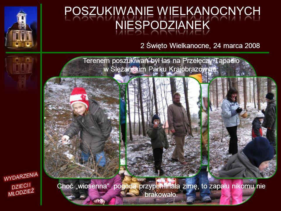 2 Święto Wielkanocne, 24 marca 2008 Terenem poszukiwań był las na Przełęczy Tąpadło w Ślężańskim Parku Krajobrazowym. Choć wiosenna pogoda przypominał