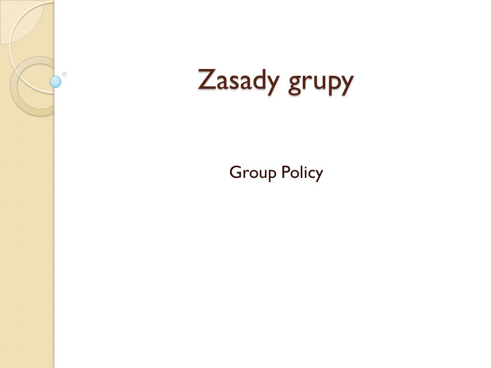 Zasady grupy Group Policy