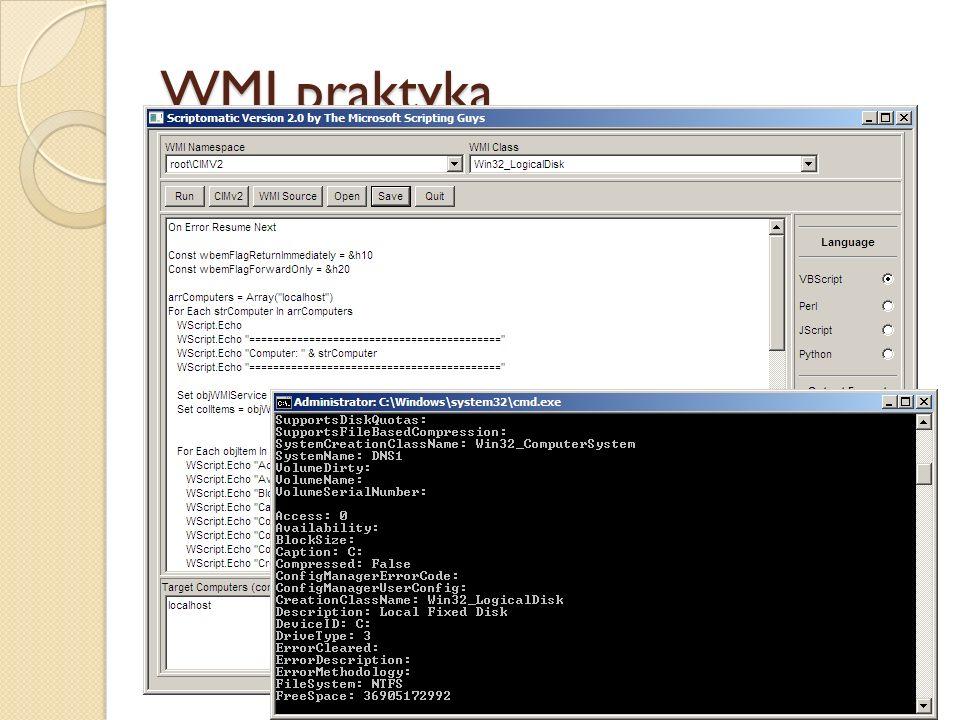 WMI praktyka 1. Stworzenie zapytania WQL, które spełnia wymagania GPO: Ze strony www.microsoft.com/downloads należy pobrać pakiet Scriptomatic 2.0 i z
