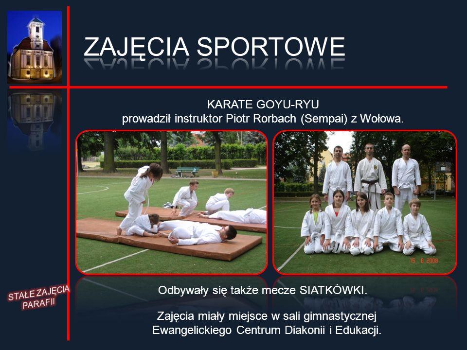 KARATE GOYU-RYU prowadził instruktor Piotr Rorbach (Sempai) z Wołowa. Zajęcia miały miejsce w sali gimnastycznej Ewangelickiego Centrum Diakonii i Edu