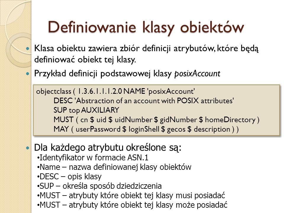 Definiowanie klasy obiektów Klasa obiektu zawiera zbiór definicji atrybutów, które będą definiować obiekt tej klasy. Przykład definicji podstawowej kl