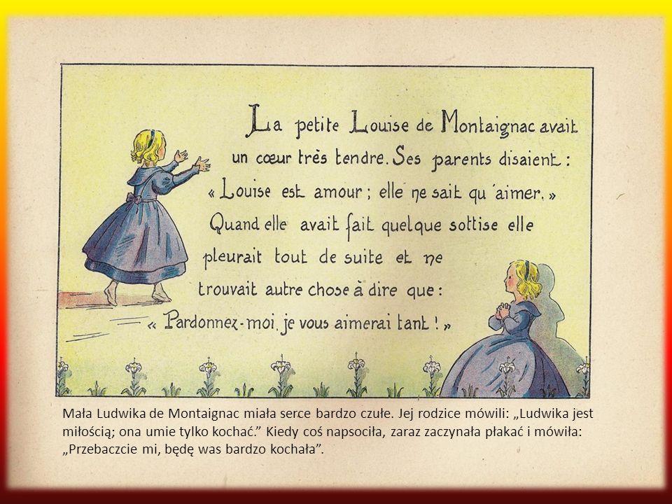 Ludwika kochała przyrodę, robiła długie spacery.