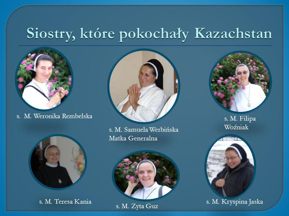 s. M. Weronika Rembelska s. M. Teresa Kania s. M. Zyta Guz s. M. Kryspina Jaska s. M. Filipa Woźniak s. M. Samuela Werbińska Matka Generalna