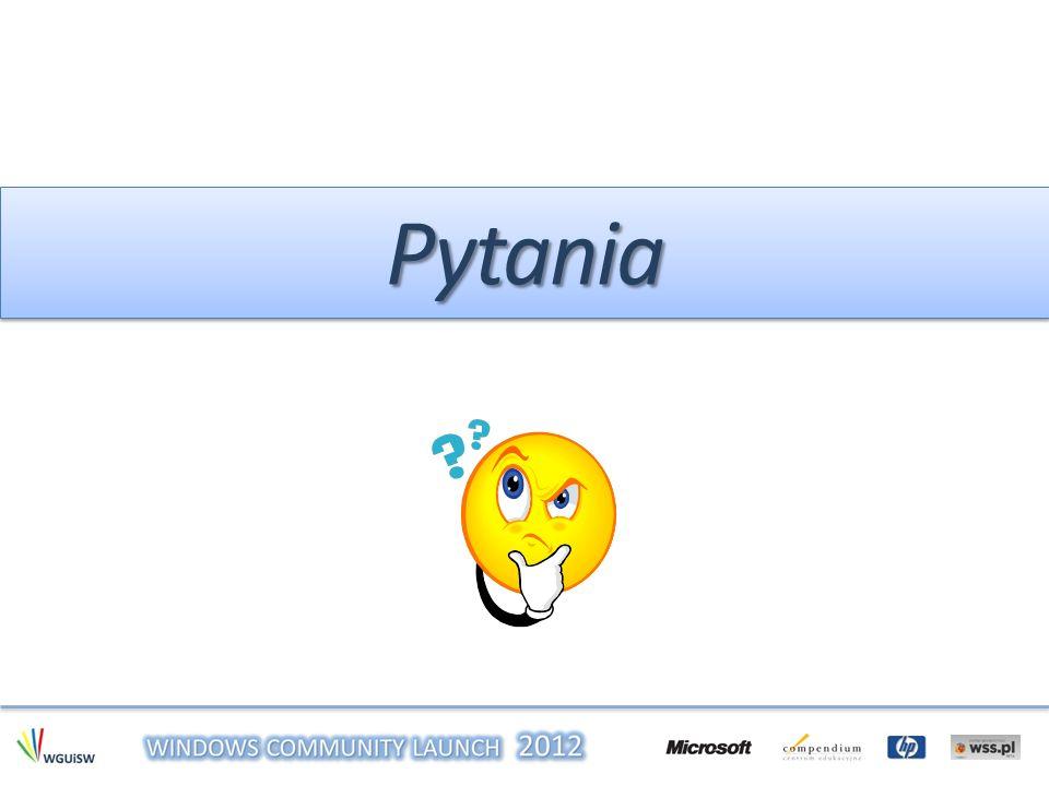 ŹRÓDŁAŹRÓDŁA http://www.microsoft.com http://www.windowsitpro.com http://www.techrepublic.com własne doświadczenie…