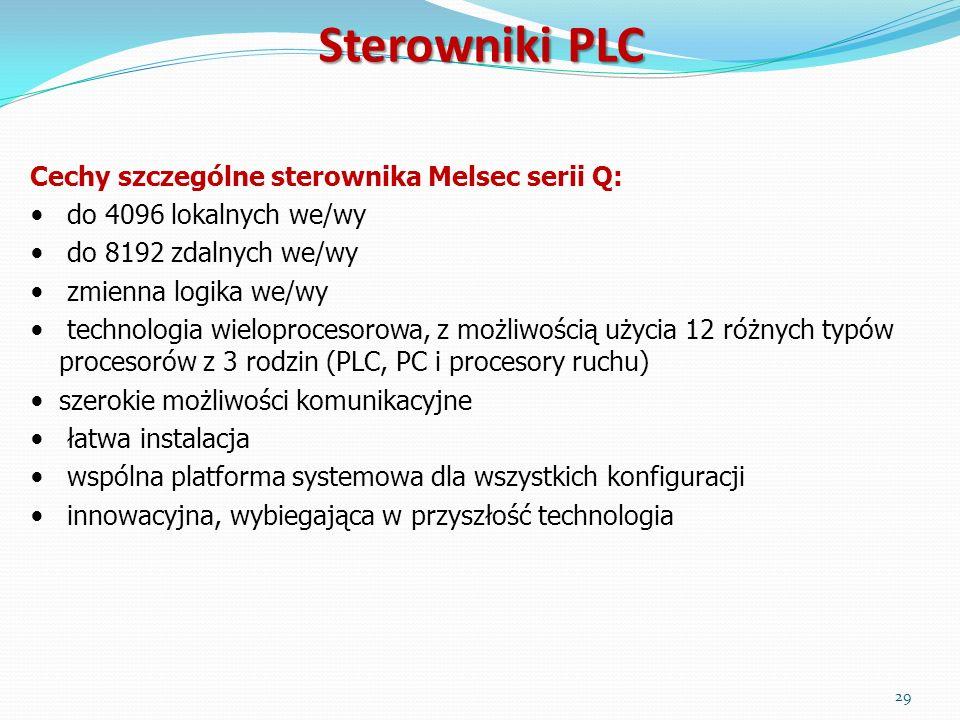 Cechy szczególne sterownika Melsec serii Q: do 4096 lokalnych we/wy do 8192 zdalnych we/wy zmienna logika we/wy technologia wieloprocesorowa, z możliw