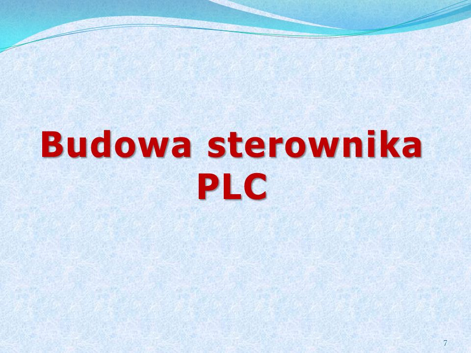 Budowa sterownika PLC 7