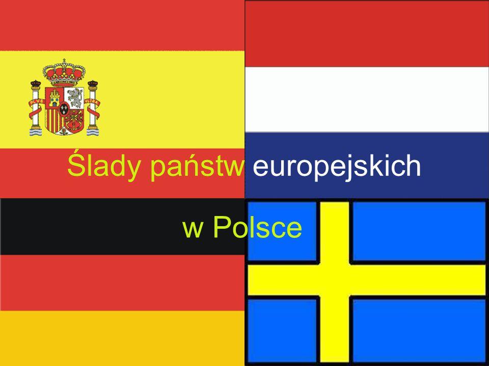 Ślady państw europejskich w Polsce