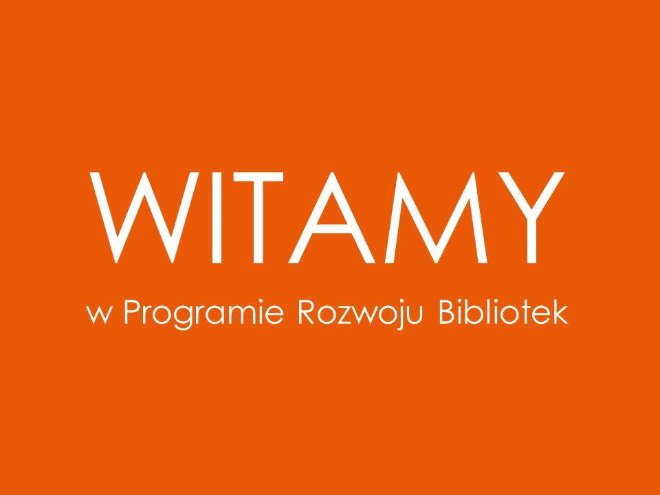 WITAMY w Programie Rozwoju Bibliotek