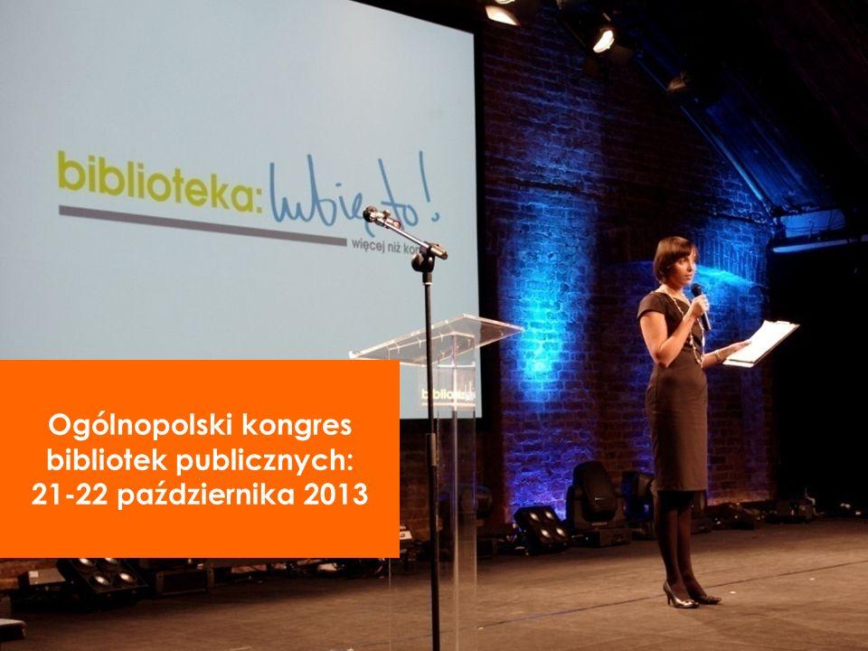 Ogólnopolski kongres bibliotek publicznych: 21-22 października 2013