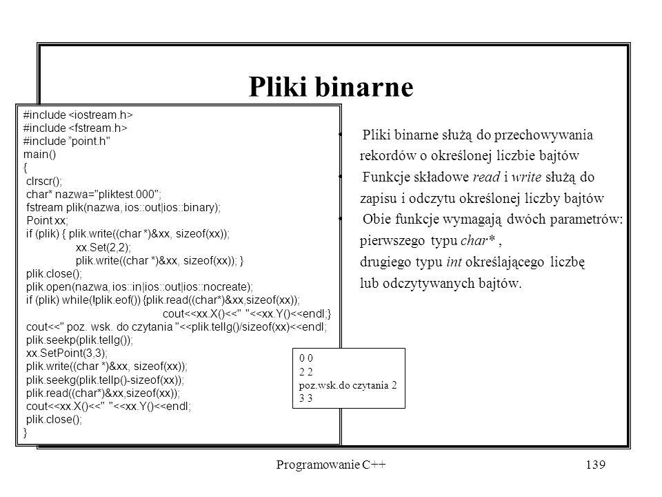 Programowanie C++139 Pliki binarne #include #include point.h