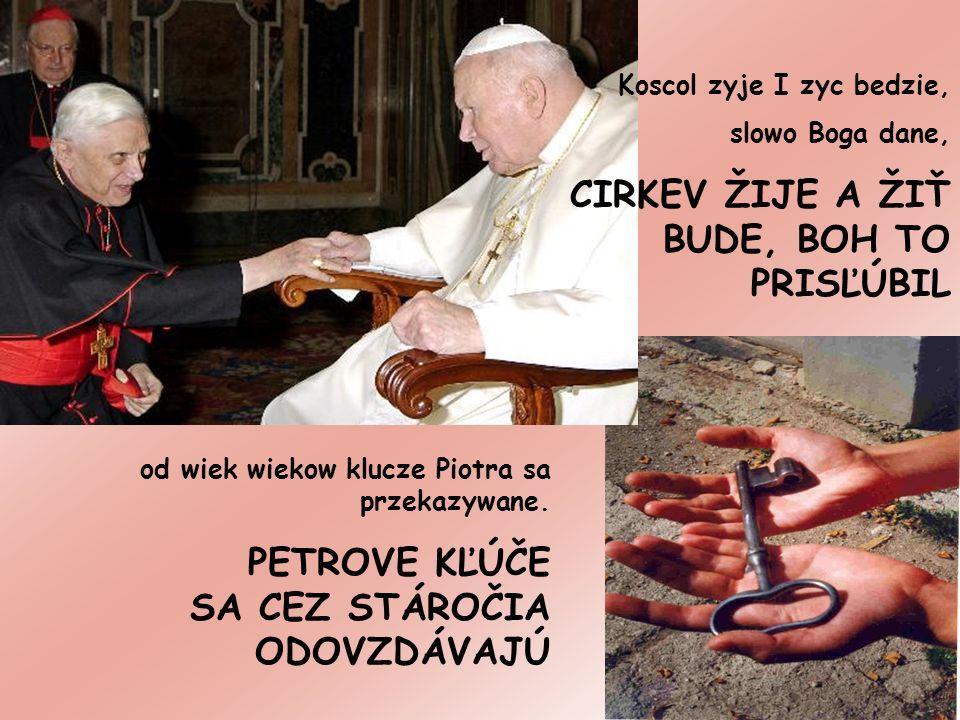 od wiek wiekow klucze Piotra sa przekazywane.