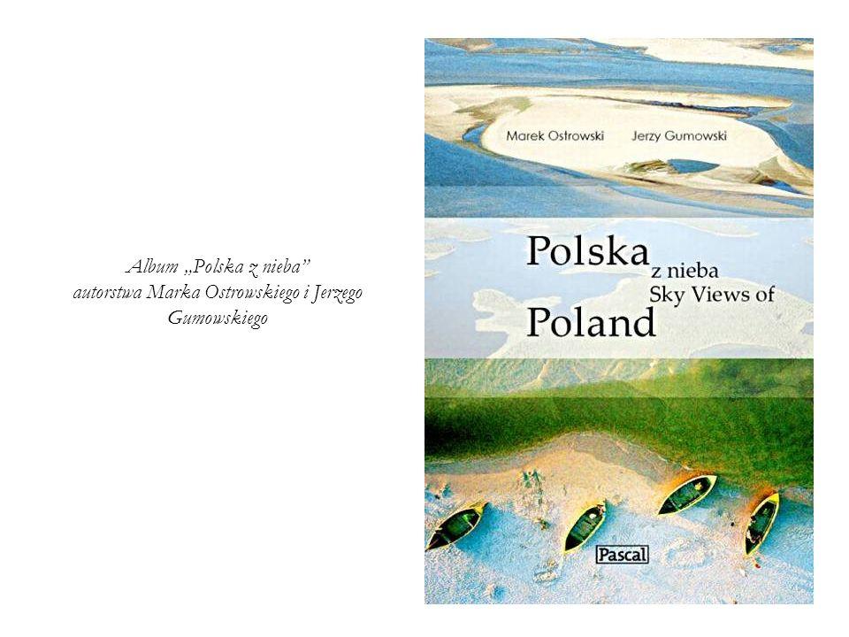 Album Polska z nieba autorstwa Marka Ostrowskiego i Jerzego Gumowskiego