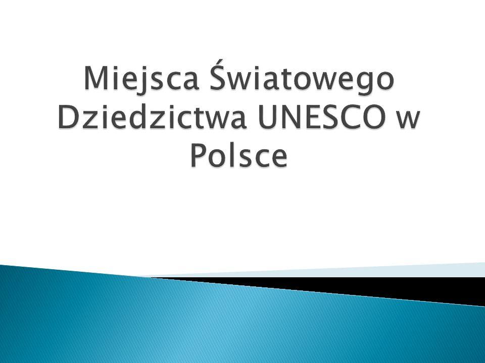 Spis streści: -co to jest UNESCO.